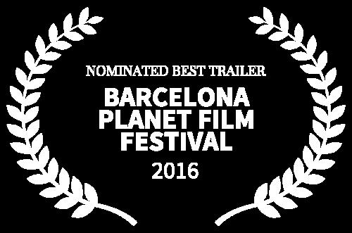 NOMINATED BEST TRAILER - BARCELONA PLANET FILM FESTIVAL - 2016-3.png