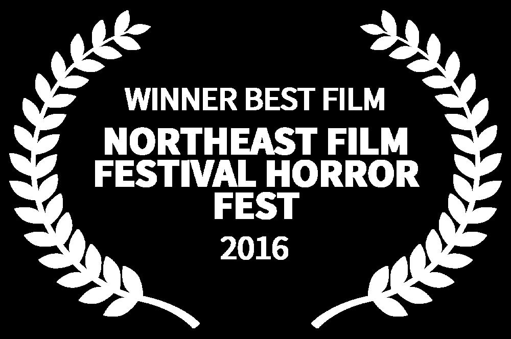 WINNER BEST FILM - NORTHEAST FILM FESTIVAL HORROR FEST - 2016-2.png