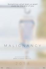 MALIGNANCY TEASER POSTER