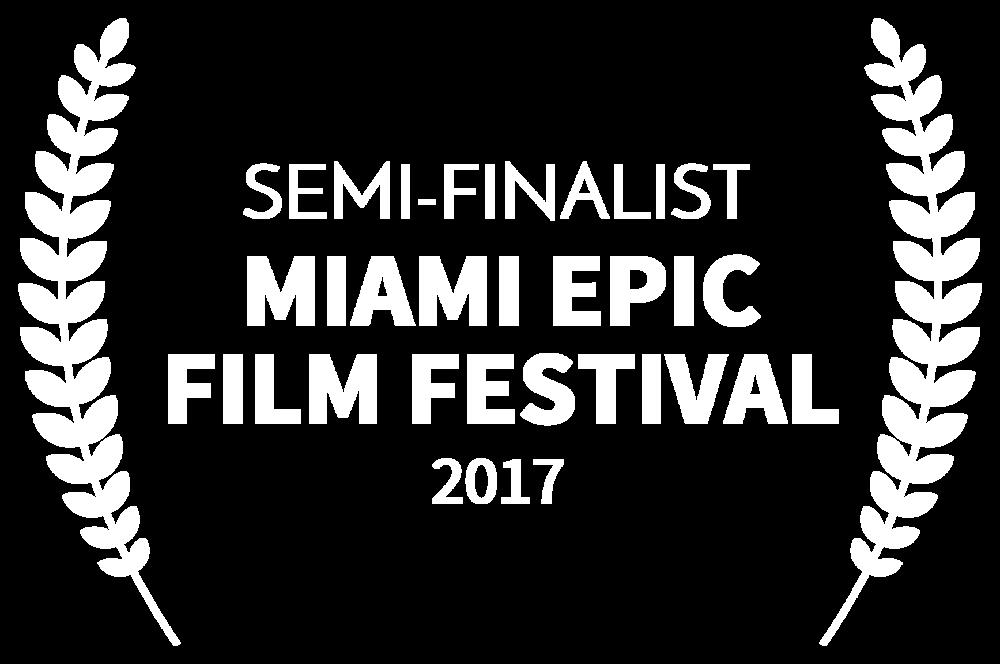 SEMI-FINALIST - MIAMI EPIC FILM FESTIVAL - 2017-2.png