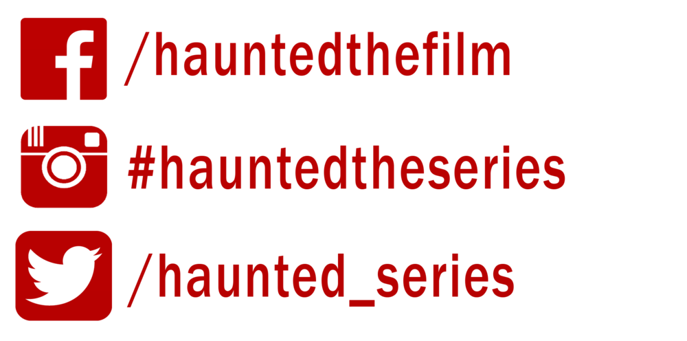 HAUNTED THE SERIES SOCIAL MEDIA RFE RFENTERTAINMENT