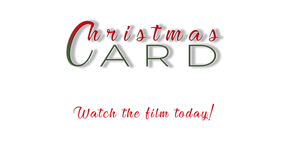 CHRISTMAS CARD - watch the film today.png