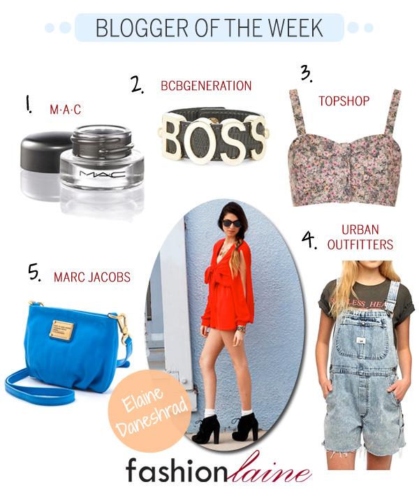 Blogger of the Week - Elaine Daneshrad - Fashion Laine