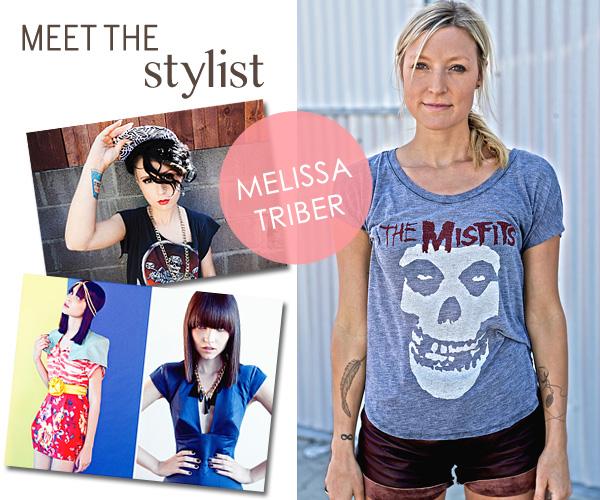 Meet the Stylist - Melissa Triber