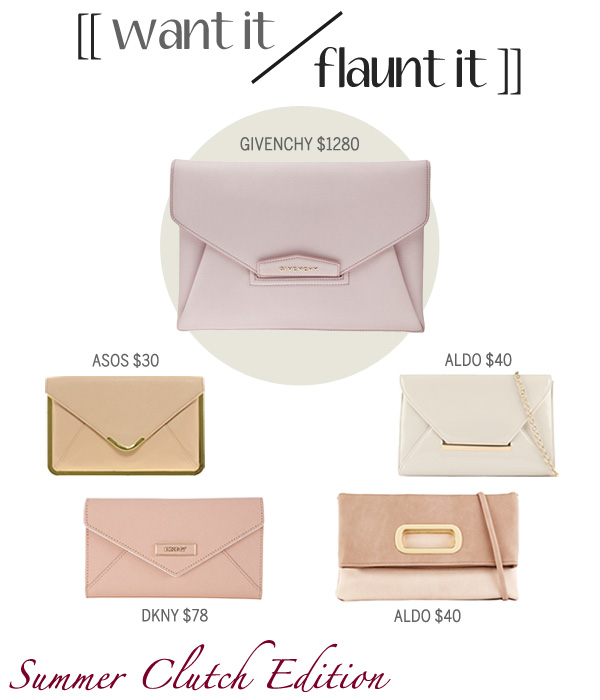 Want It or Flaunt It - Summer Clutch