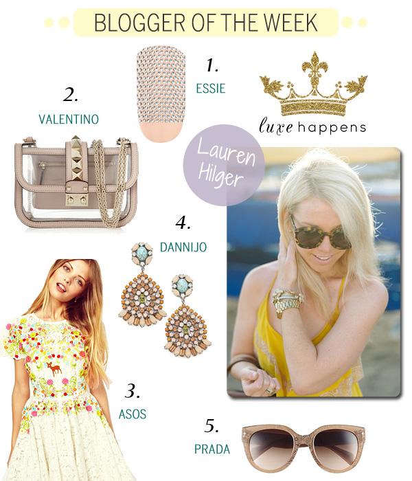 Blogger of the Week - Lauren Hilger - Luxe Happens