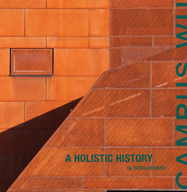 """MULTI-SCALAR NEGOTIATIONS: MASTER PLAN AS MEDIATOR""CAMPUS WU: A HOLISTIC HISTORY ILA BERMAN / MONA EL KHAFIF"