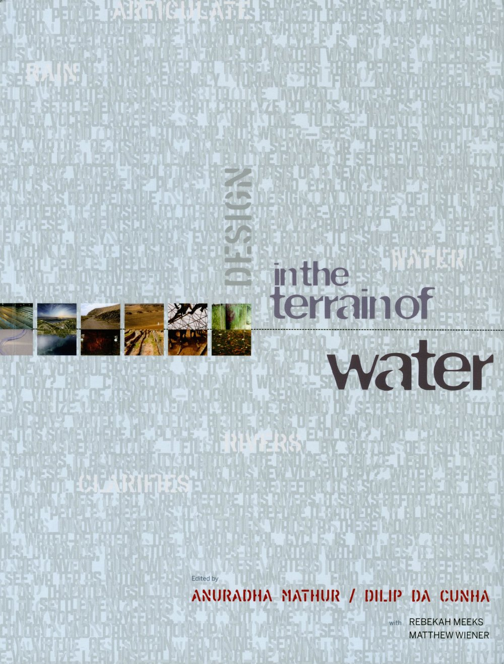"""INUNDATION TO SCARCITY"" DESIGN IN THE TERRAIN OF WATER ILA BERMAN"