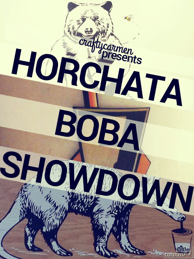 The Horchata Boba Showdown | craftycarmen