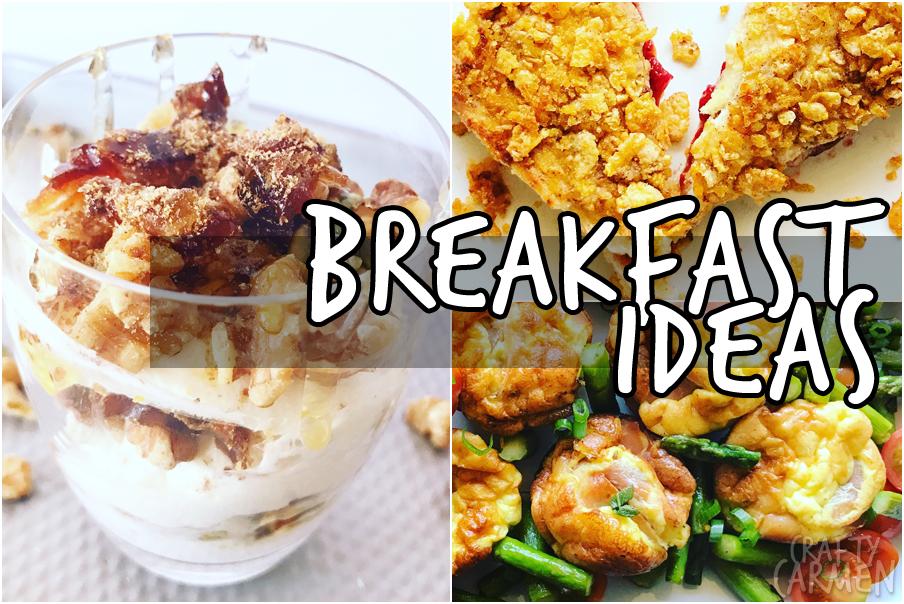 Breakfast Ideas | craftycarmen