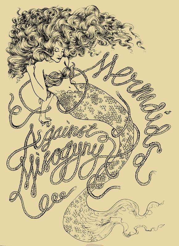 Mermaids Against Misogyny, Hand Drawn Illustration and Screenprint.jpg