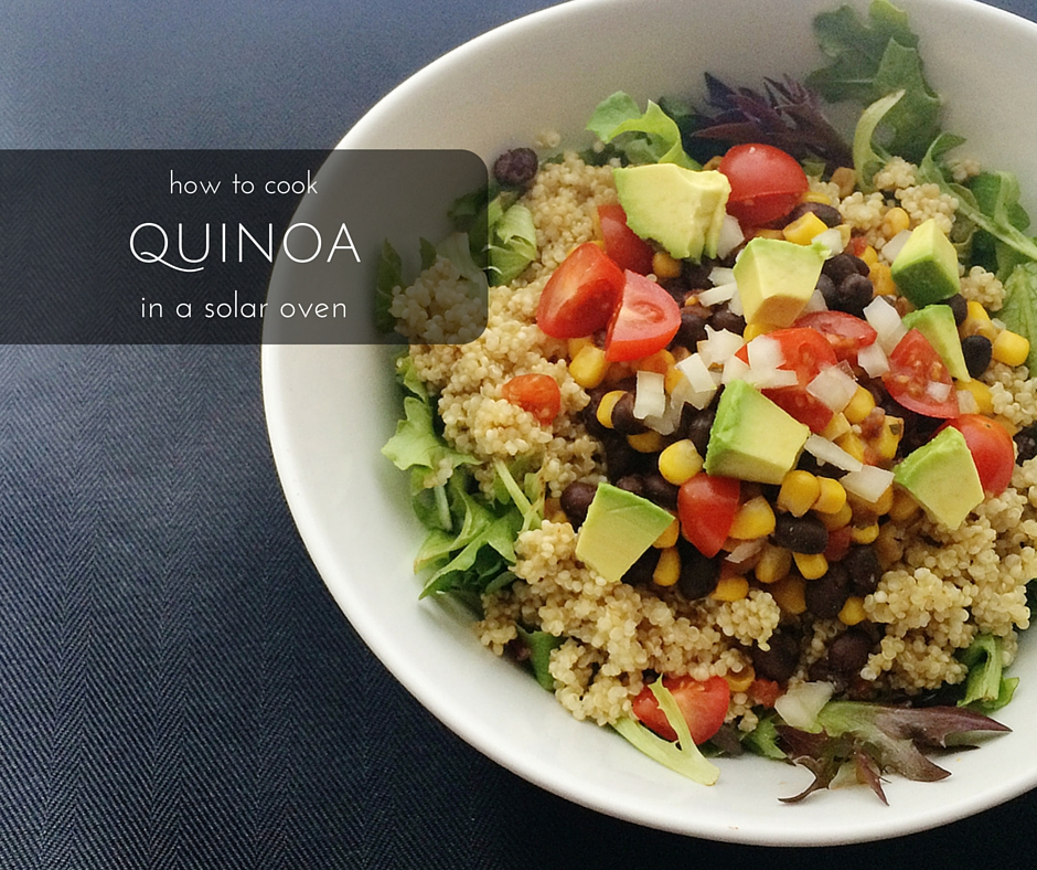 how to cook quinoa in a solar oven.jpg