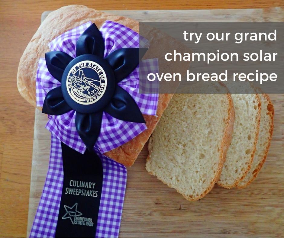 solavore prize winning solar oven bread recipe