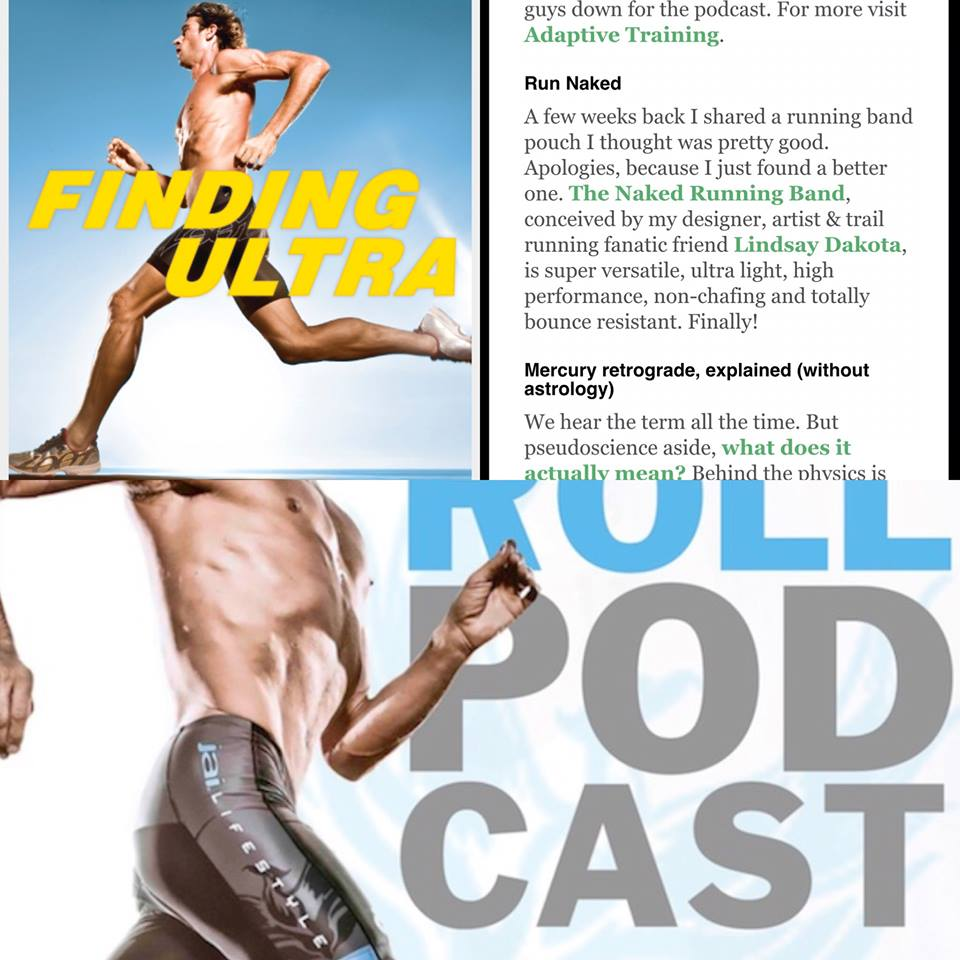 Any time Rich Roll gives a shout out to a product, you know its gotta be good!! Best selling author of Finding Ultra, The Plantpower Way with his wife Julie Piatt and the hugely successful and listened to Rich Roll Podcast... Oh and in case you couldn't tell by the guys' body.... he's an incredible endurance athlete to boot. Well, his comments about our Naked running band says it all...