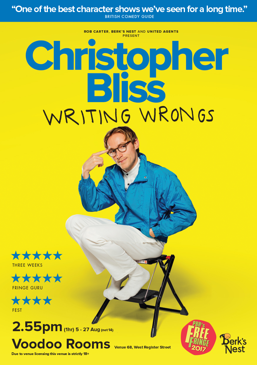 Christopher Bliss: Writing Wrongs  (Edinburgh, Soho Theatre & NextUp streaming)