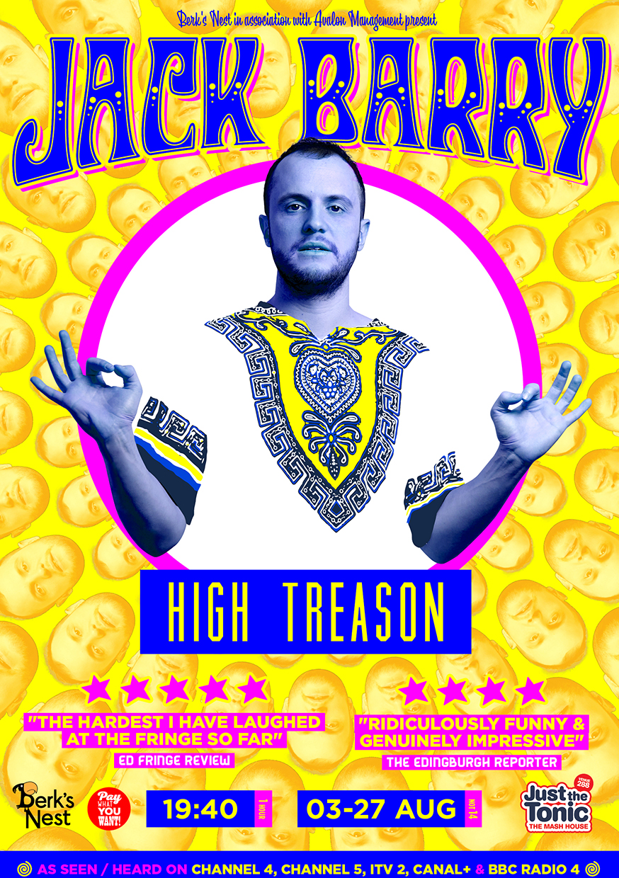 Jack Barry: High Treason  (Edinburgh & Soho Theatre)