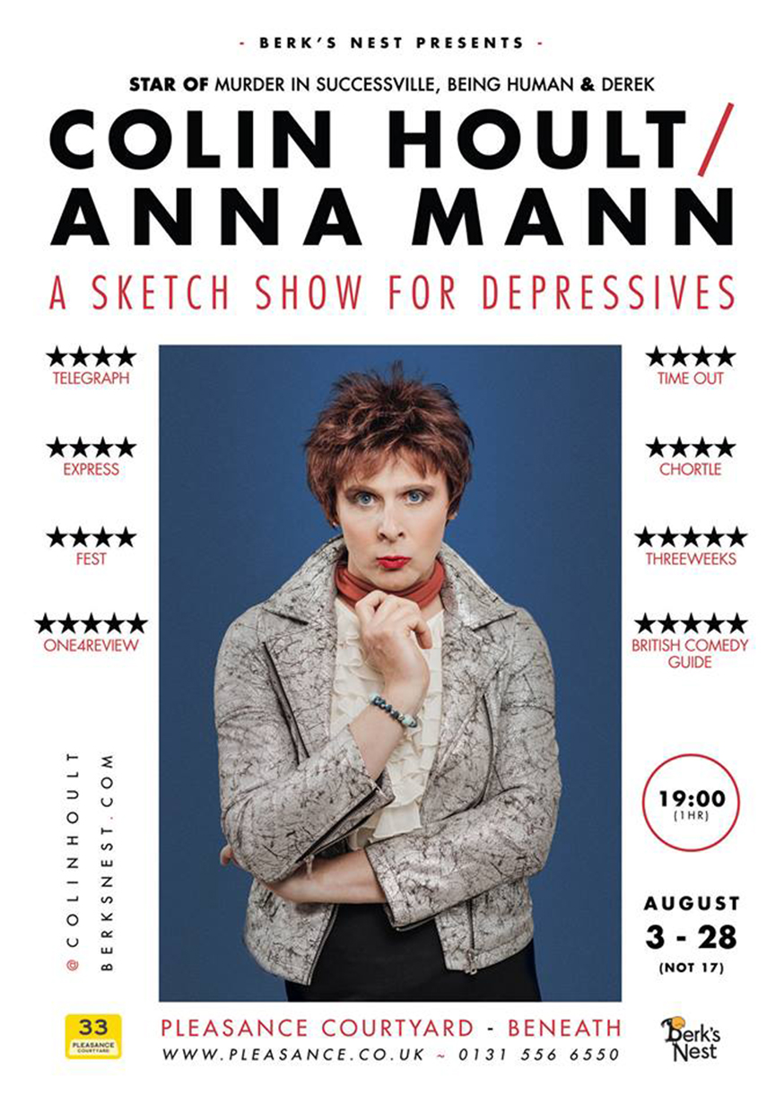 Colin Hoult / Anna Mann: A Sketch Show For Depressives  (Edinburgh, extended Soho Theatre run & NextUp streaming)