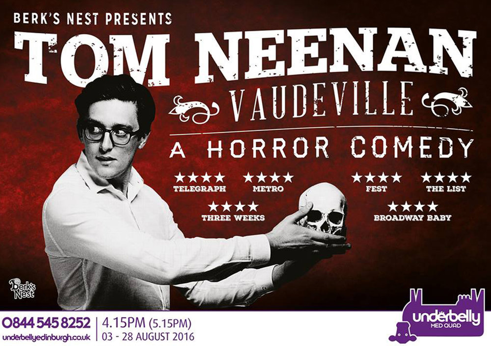 Tom Neenan: Vaudeville  (Edinburgh, Soho Theatre & NextUp streaming)