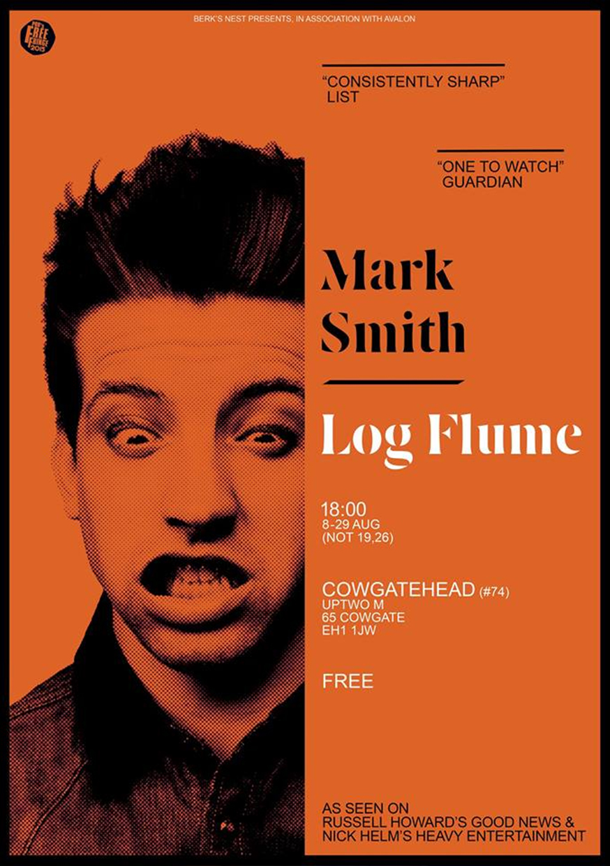 Mark Smith: Log Flume  (Edinburgh)