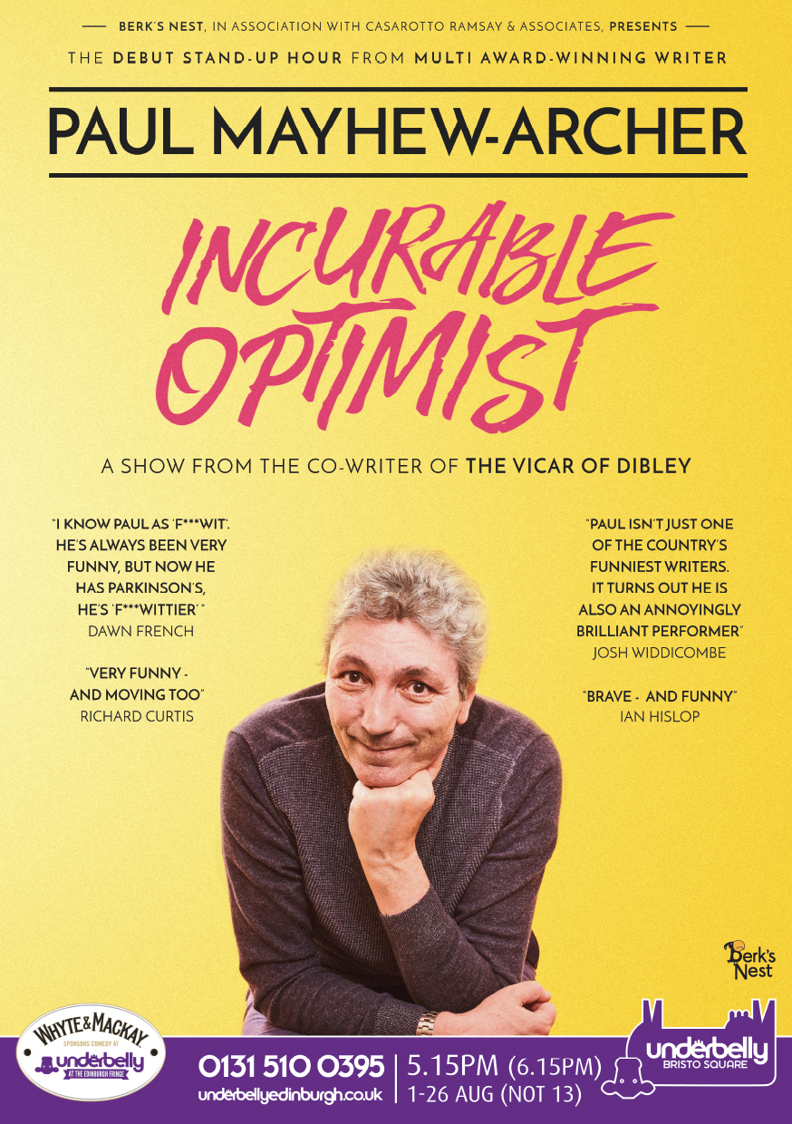 Paul Mayhew-Archer: Incurable Optimist   Underbelly Bristo Square, 17:15