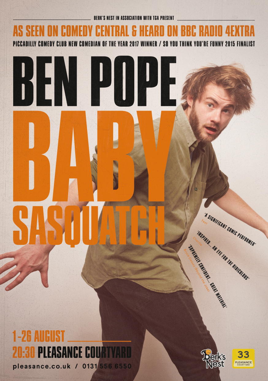 Ben Pope: Baby Sasquatch   Pleasance Courtyard, 20:30