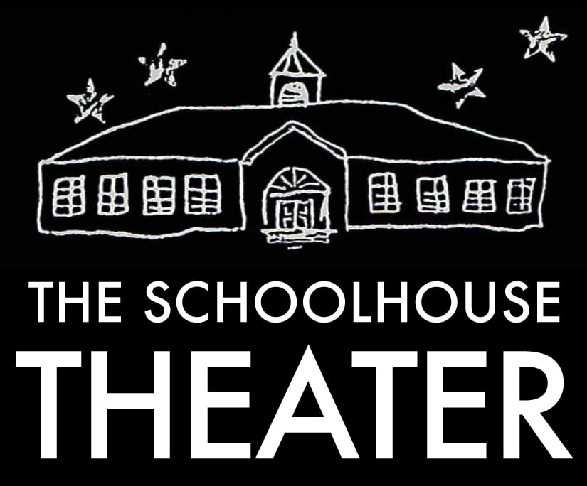THE SCHOOLHOUSE THEATER