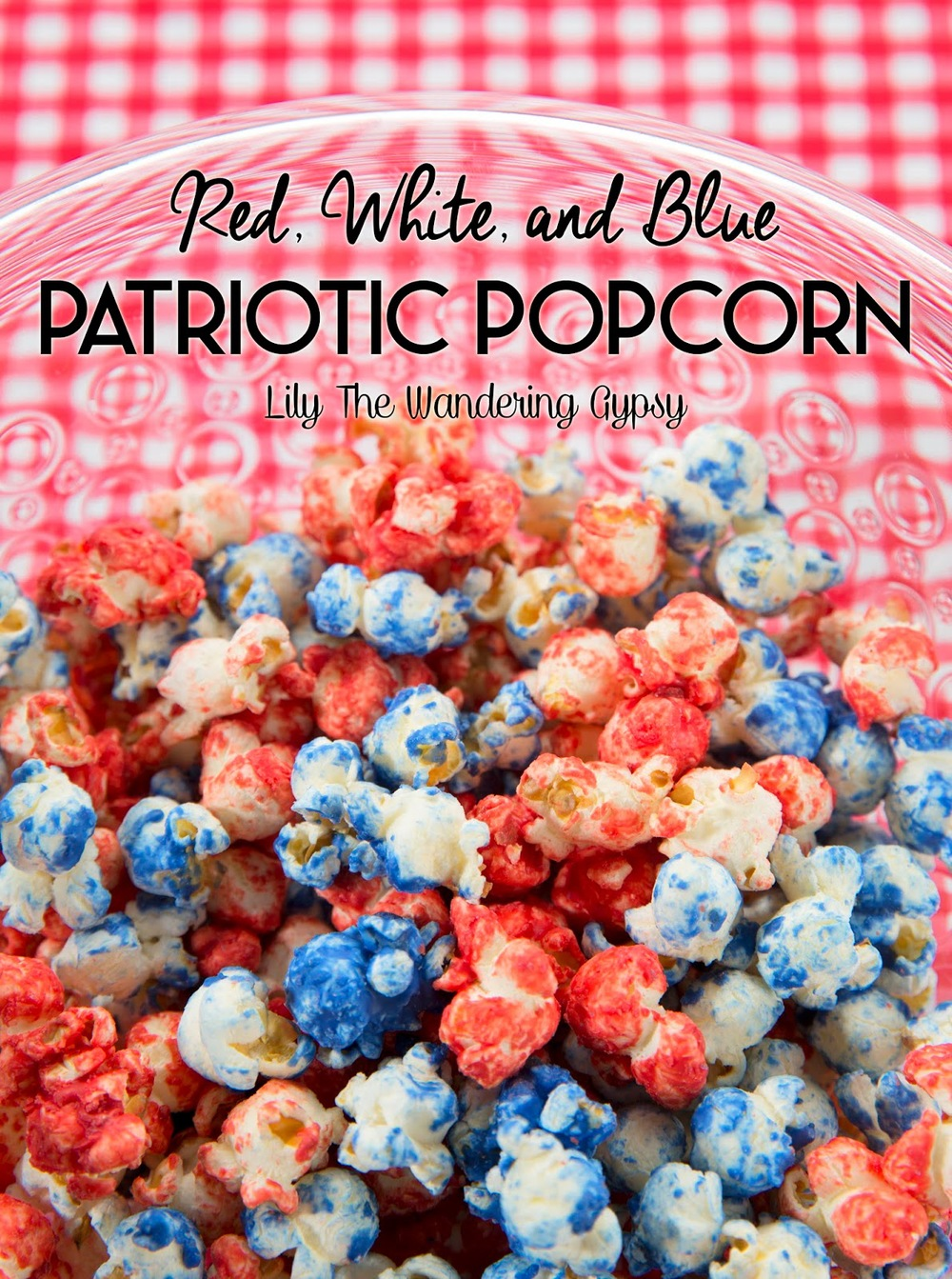 Check out this super-tasty, super-easy  Patriotic Popcorn Recipe Here .