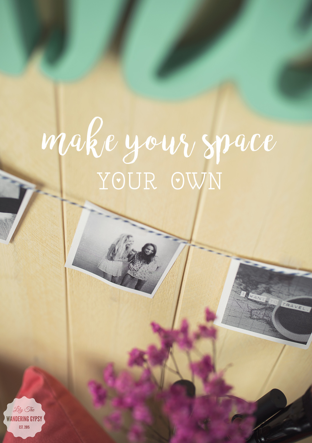 make your space your own