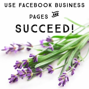 How to Succeed With Facebook Business Pages