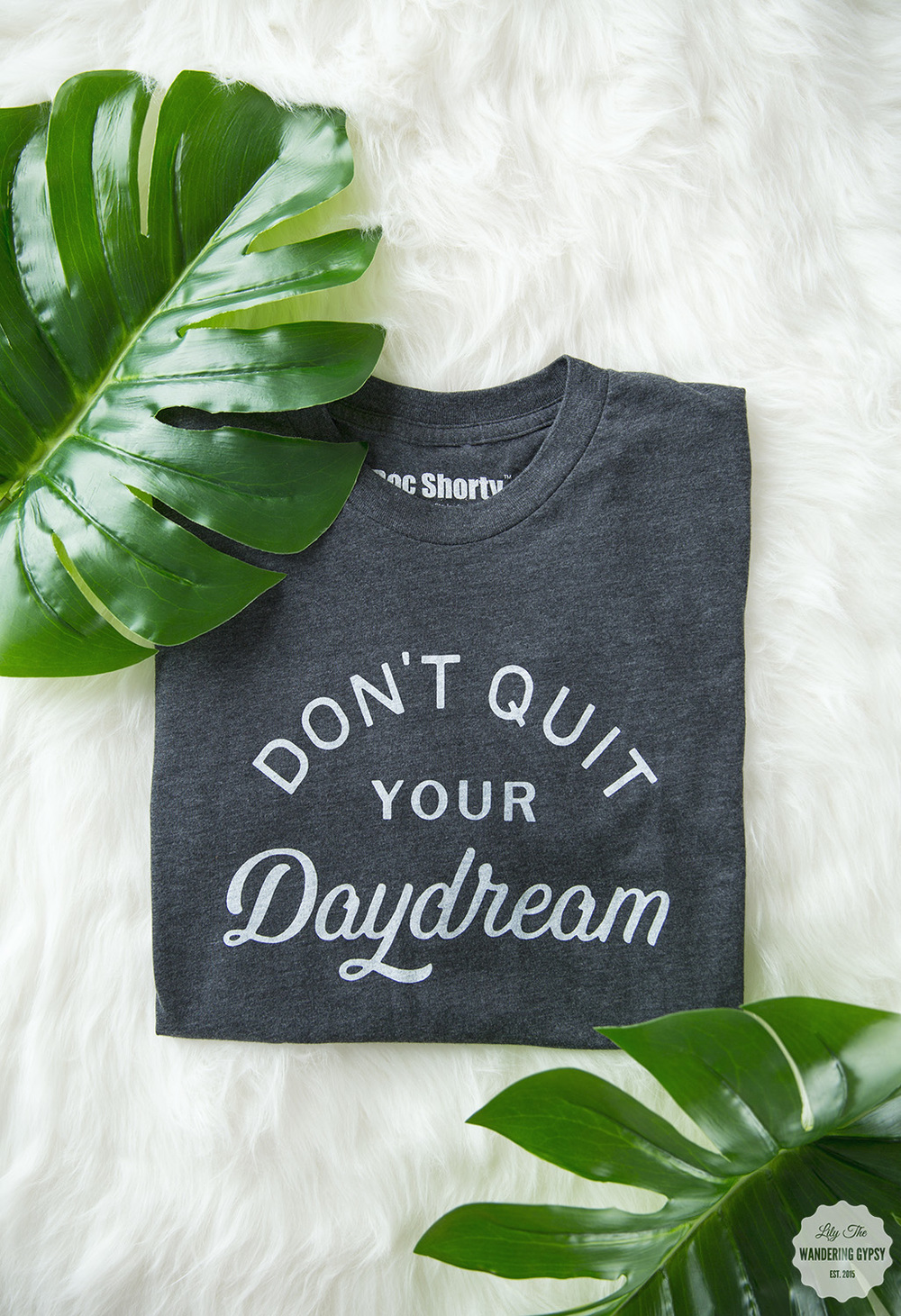 don't quite your daydream tee