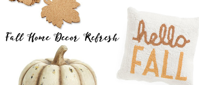 Fall Home Decor Refresh