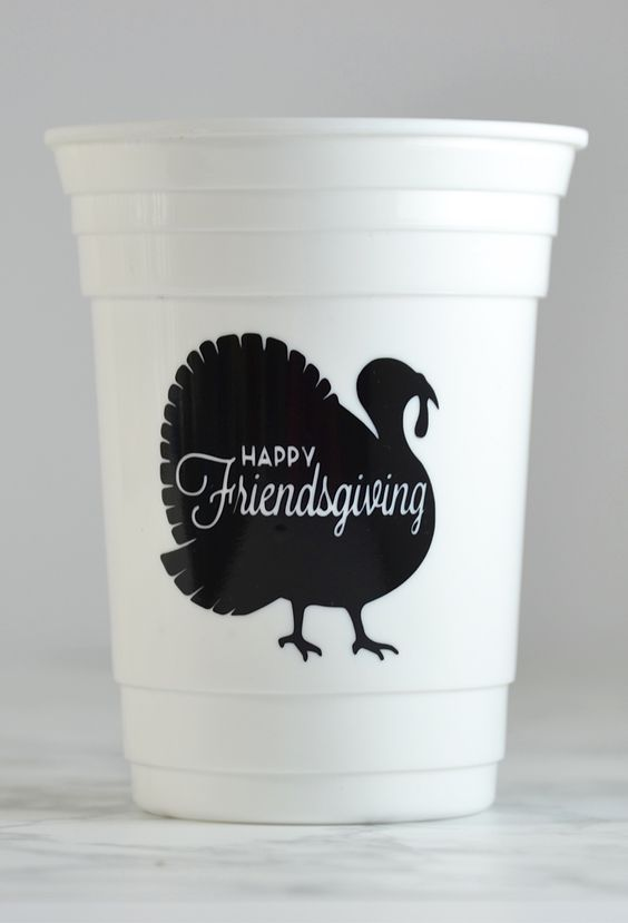 cute cups for friendsgiving
