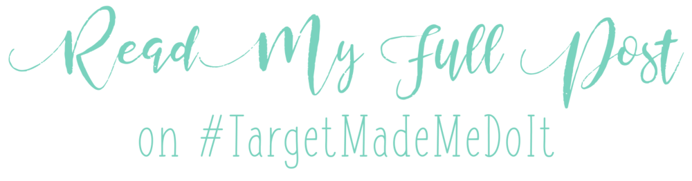 Read My Full Post on #TargetMadeMeDoIt