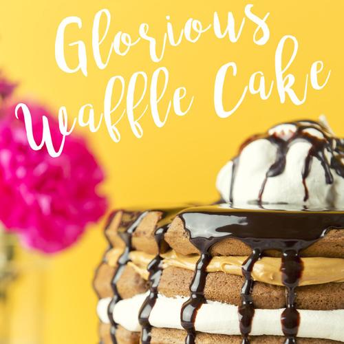 Glorious Waffle Cake - Get The Recipe