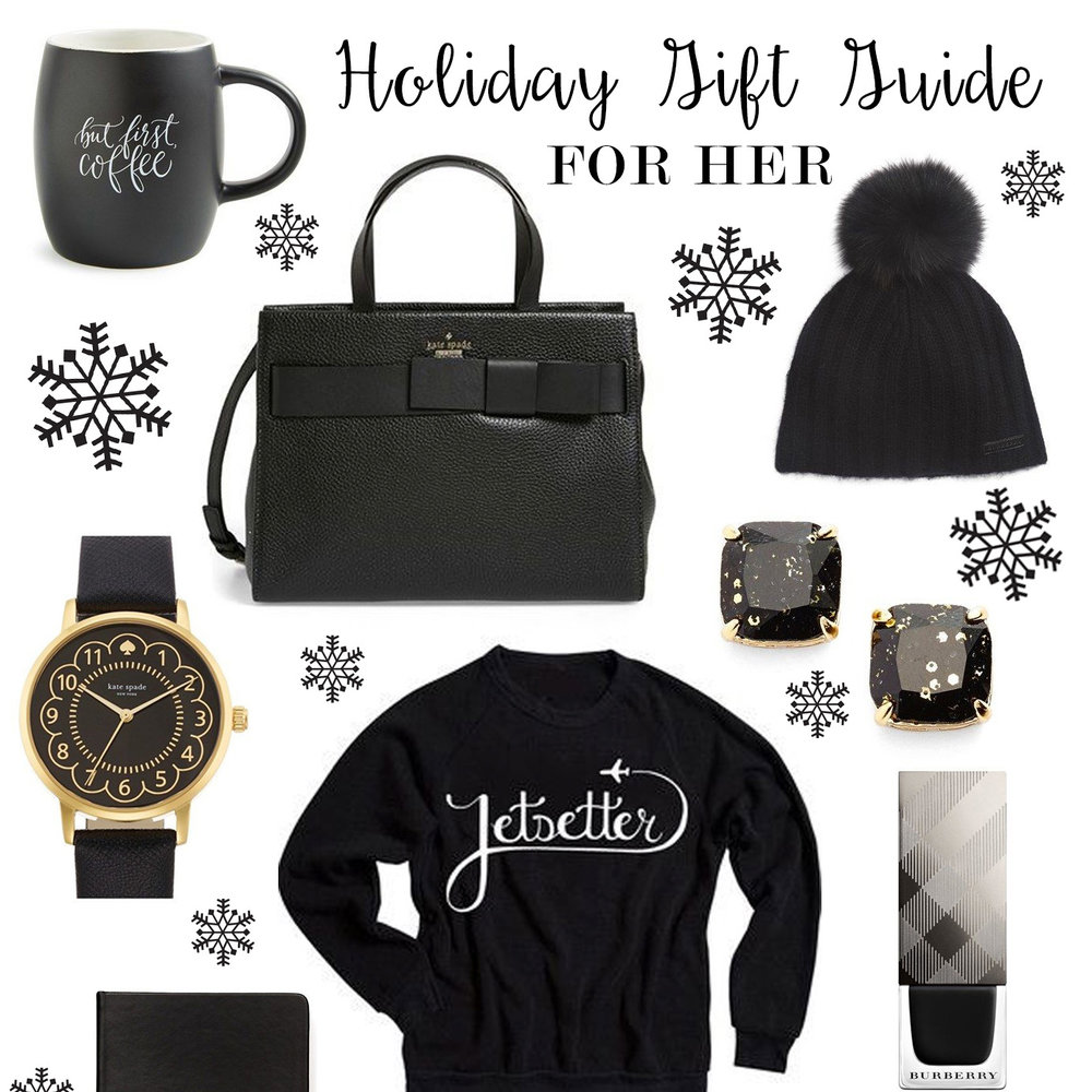 A Gift Guide For Her - In Black And White   Nov 23, 2015