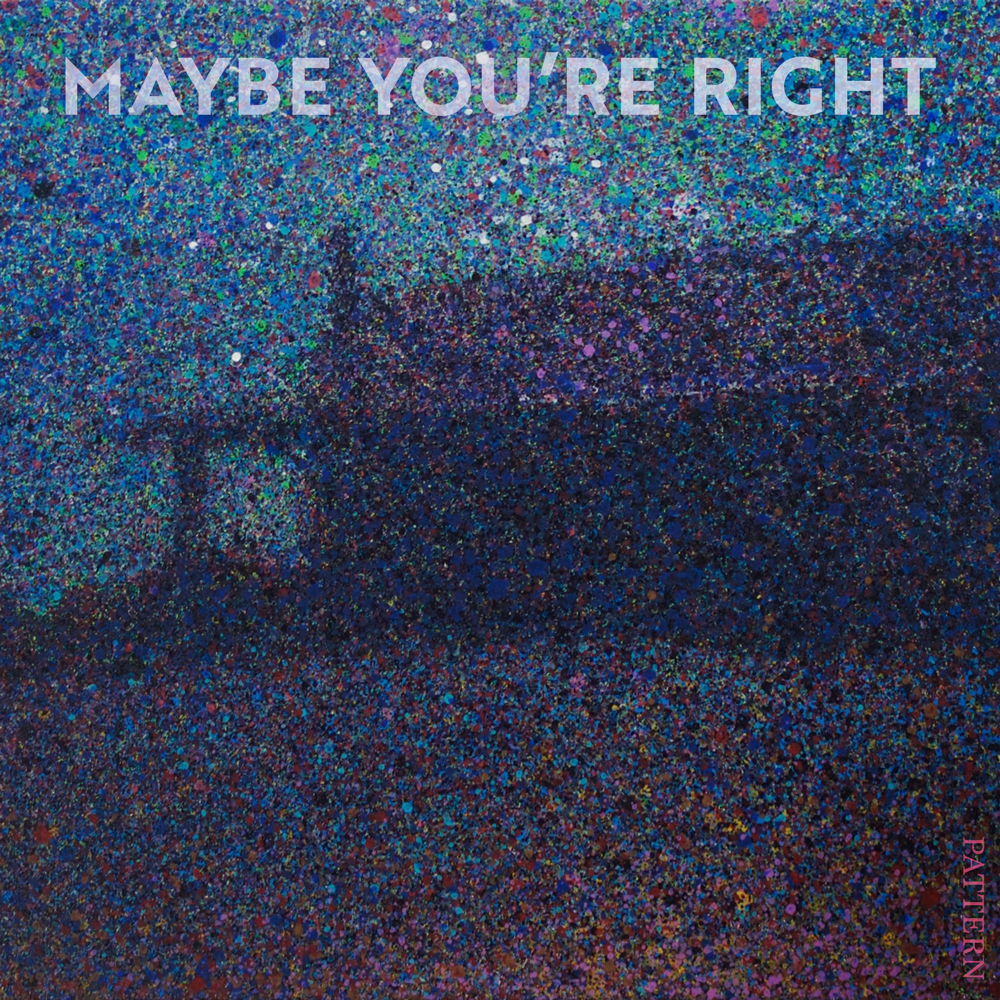 Maybe You're Right Cover
