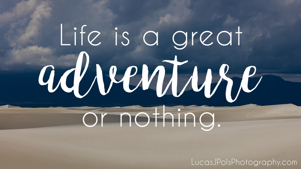 Travel Quote, LucasJPolsPhotography.com