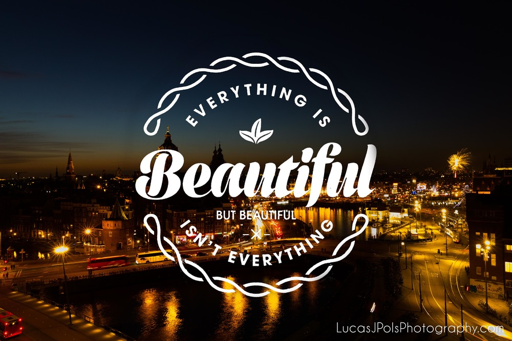 Inspirational Travel Quote, LucasJPolsPhotography.com