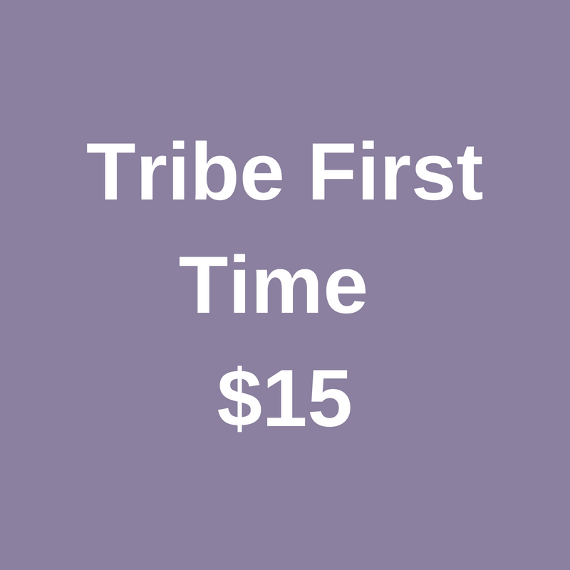 tribe first time.