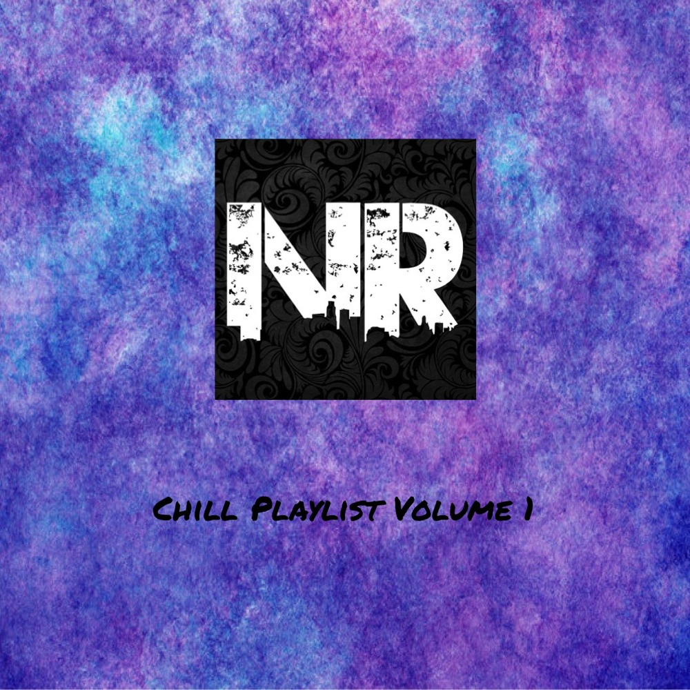 Chill Playlist Never Radio 1
