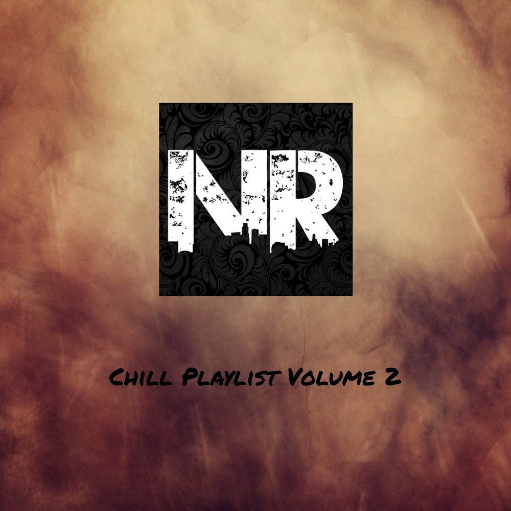 Chill Playlist Never Radio 2