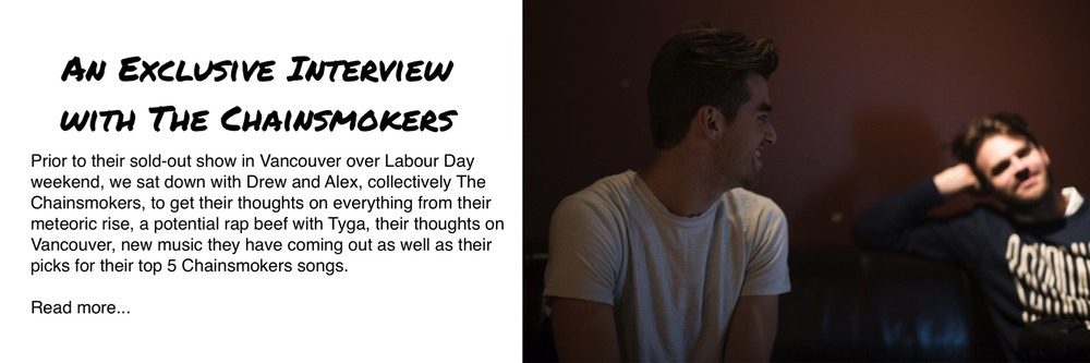 The Chainsmokers Interview Vancouver