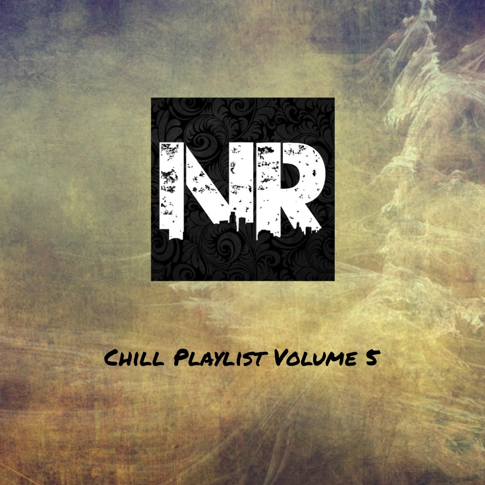 Chill Playlist Never Radio NeverRadio
