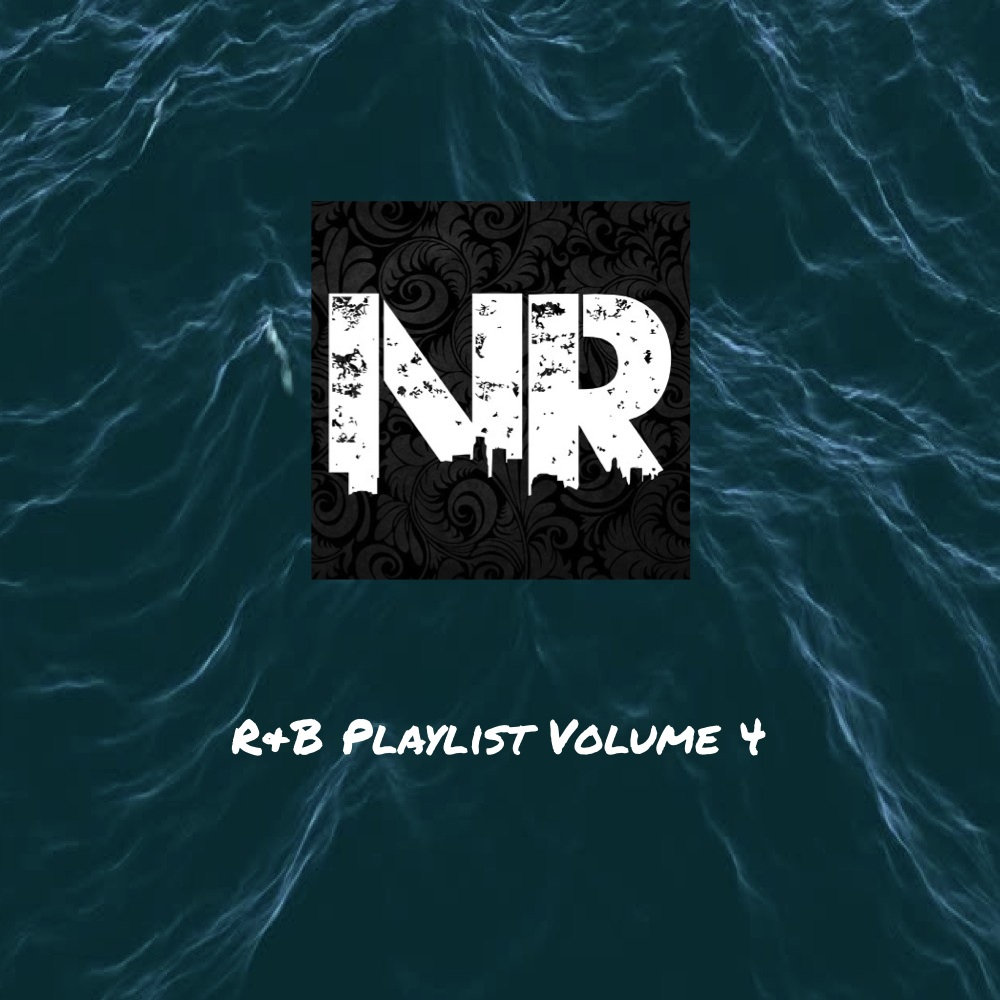 NeverRadio R&B Volume 4 Playlist