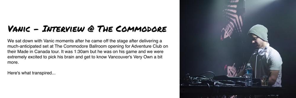 Vanic Interview The Commodore Ballroom