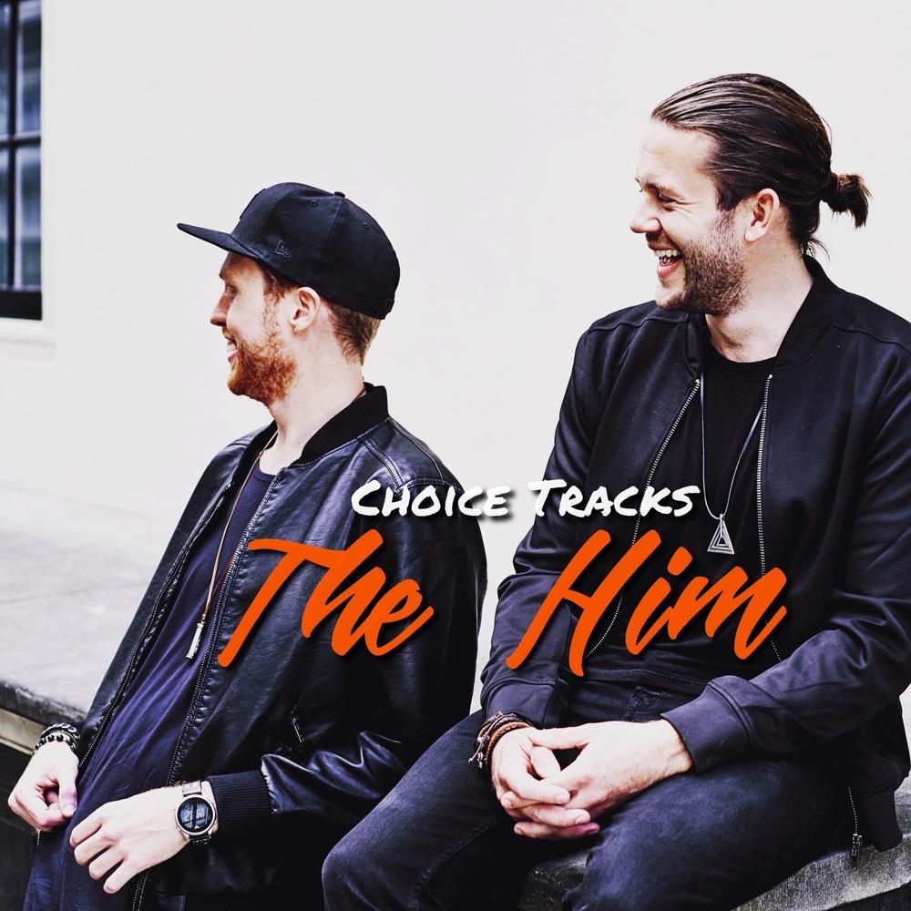 Choice Tracks The Him