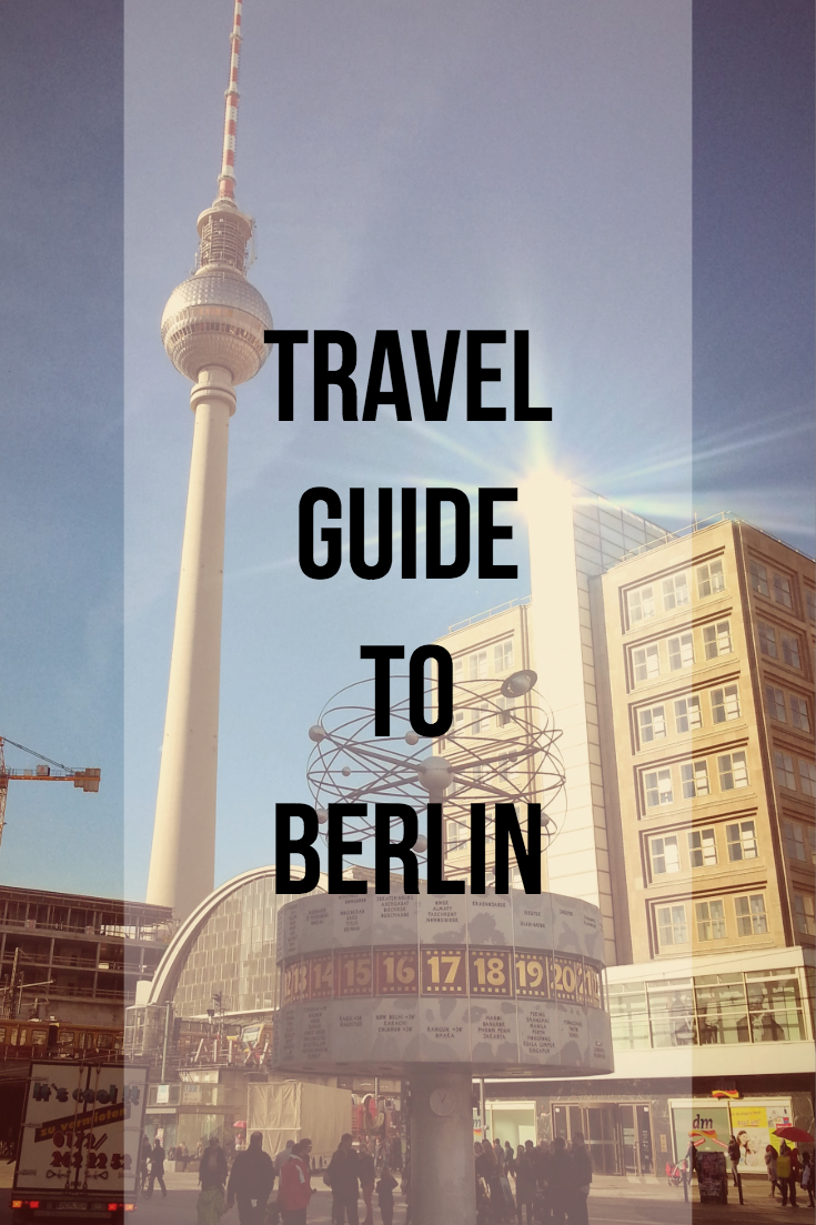 Travel Guide To Berlin