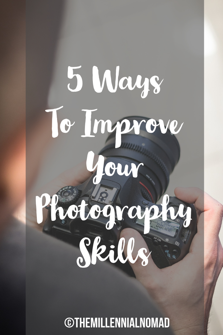 5 ways to improve your photography skills