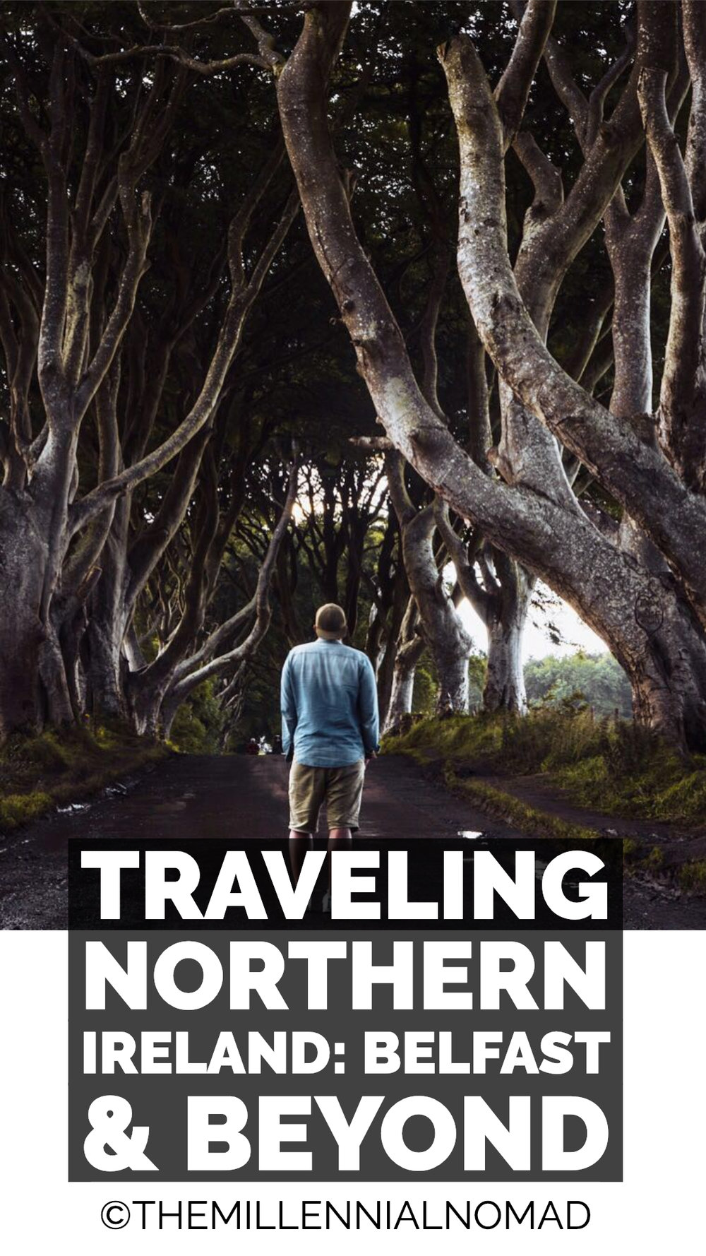 Traveling northern ireland: belfast and beyond