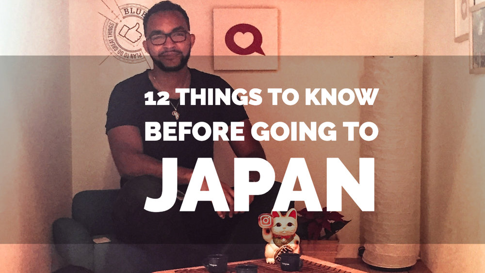 12 things to know before going to Japan